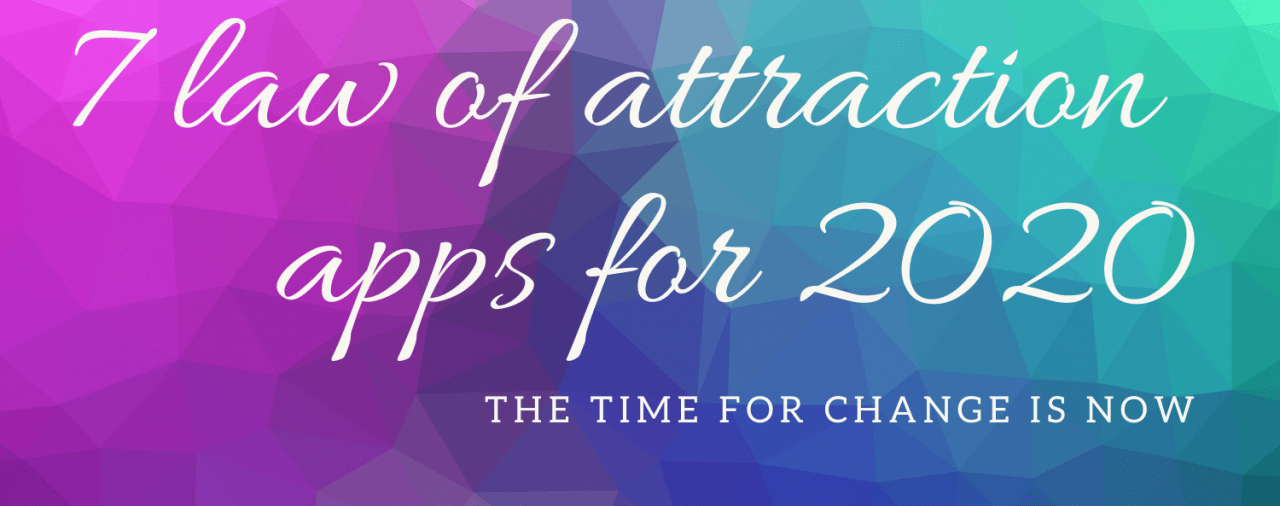 7 Law of Attraction Apps to saturate your 2020 with positive energy